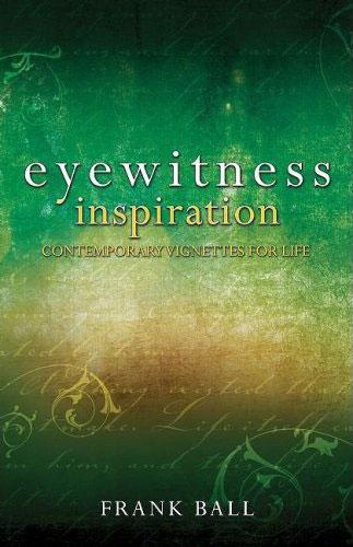 Eyewitness Inspiration (Devotional)