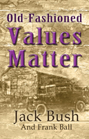 old-fashioned-values-matter